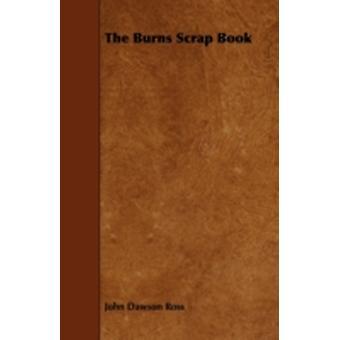The Burns Scrap Book by Ross & John Dawson