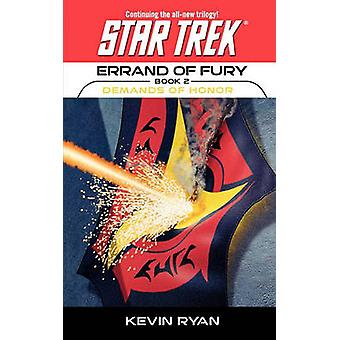 Star Trek The Original Series Errand of Fury 2 Demands of Honor by Ryan & Kevin