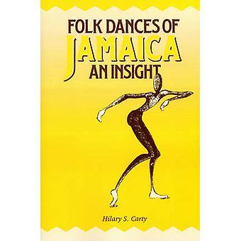 Folk Dances of Jamaica by Carty & Hilary S.