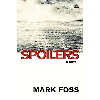 Spoilers by Foss & Mark