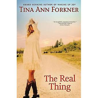 The Real Thing by Forkner & Tina Ann