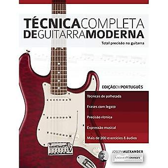 Tecnica Completa de Guitarra Moderna (Aprender a Tecnica Da Guitarra)