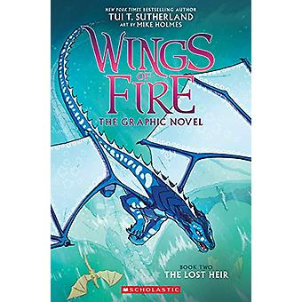 The Lost Heir (Wings of Fire Graphic Novel #2) von Tui T. Sutherland -
