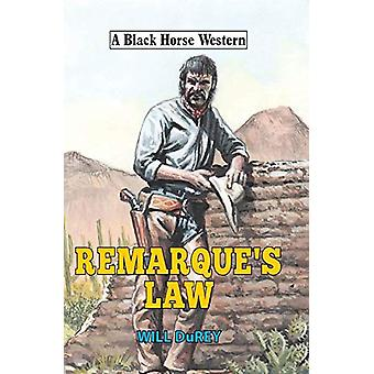 Remarque's Law by Will DuRey - 9780719828072 Book