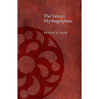 The Vatican Mythographers by Ronald Pepin - 9780823228928 Book