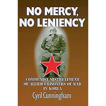 No Mercy - No Leniency by Cyril Cunningham - 9781526766786 Book