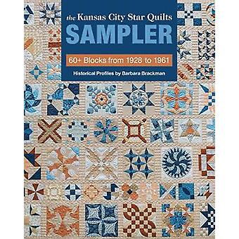 The Kansas City Star Quilts Sampler - 60+ Blocks from 1928 to 1961 by