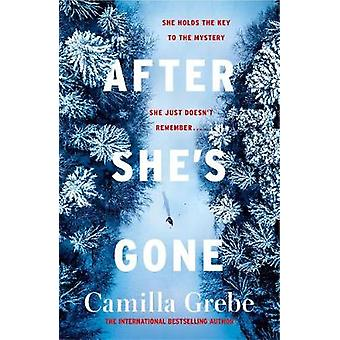 After She's Gone by Camilla Grebe - 9781785764707 Book