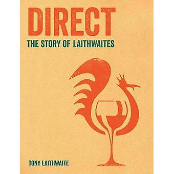 Direct - Tony Laithwaite My Story by Tony Laithwaite - 9781788161251 B