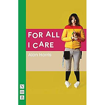 For All I Care by Alan Harris - 9781848428805 Book