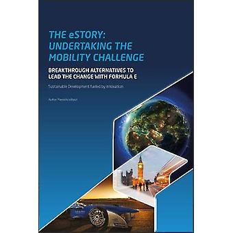 The Estory - Undertaking the Mobility Challenge by Manoella Wilbaut -