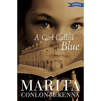 A Girl Called Blue (2nd Revised edition) by Marita Conlon-McKenna - 9