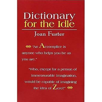 Dictionary for the Idle by Joan Fuster - 9781905512065 Book