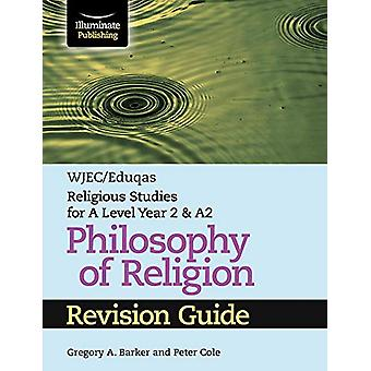 WJEC/Eduqas Religious Studies for A Level Year 2 & A2 - Philosoph