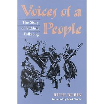 Voices of a People  THE STORY OF YIDDISH FOLKSONG by Ruth Rubin