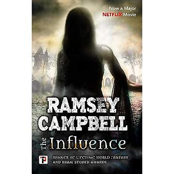 The Influence by Ramsey Campbell - 9781787583733 Book