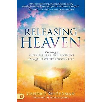 Releasing Heaven by Candice Smithyman - 9780768452310 Book