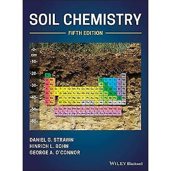Soil Chemistry by Daniel G. Strawn - 9781119515180 Book