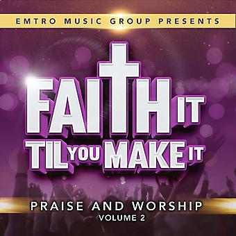 Various Artist - Faith It Til You Can Make It 2 [CD] USA import