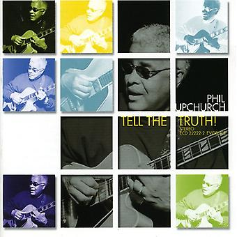 Phil Upchurch - Tell the Truth! [CD] USA import