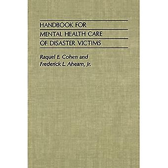 Handbook for Mental Health Care of Disaster Victims