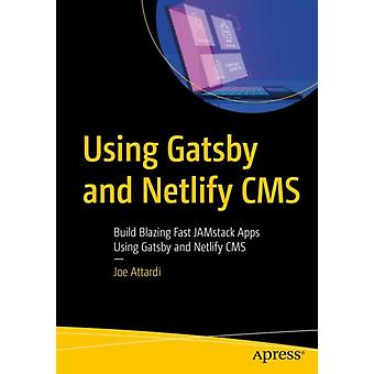 Using Gatsby and Netlify CMS by Attardi & Joe
