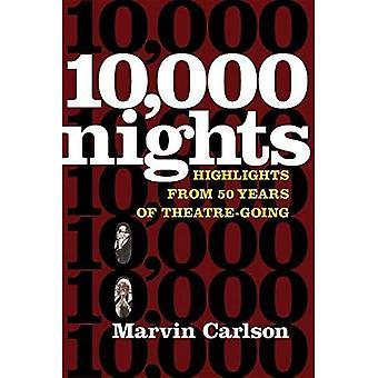 Tien duizend nachten: Hoogtepunten van 50 jaar theater-gaan