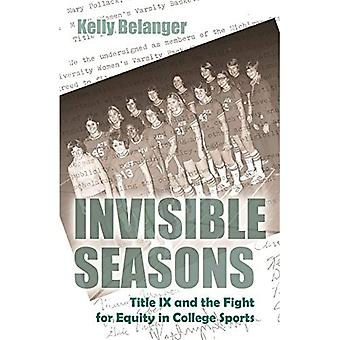 Invisible Seasons: Titel IX en de Strijd om gelijkheid in College Sports (Sport en Entertainment)