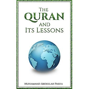The Quran and Its Lessons by Muhammad Abdullah Pasha