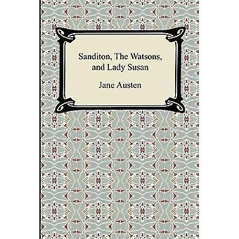 Sanditon - The Watsons - and Lady Susan by Jane Austen - 978142093002