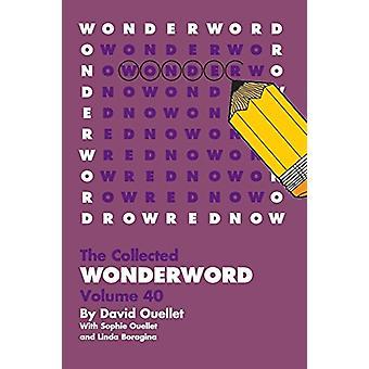 Wonderword Volume 40 by David Ouellet - 9781449481582 Book