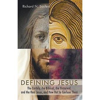 Defining Jesus by Richard N Soulen - 9781498219358 Book