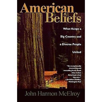 Crenças americanas o que mantém um grande país e um povo diverso unidos