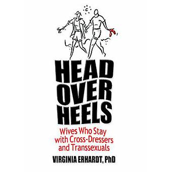 Head Over Heels by Erhardt & Virginia Licensed Clinical Psychologist & USA
