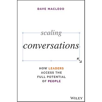 Scaling Conversations by Dave MacLeod