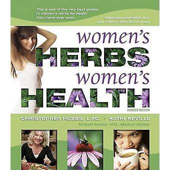 المرأة الأعشاب صحة المرأة من قبل كريستوفر هوبز وكاثي كيفيلي