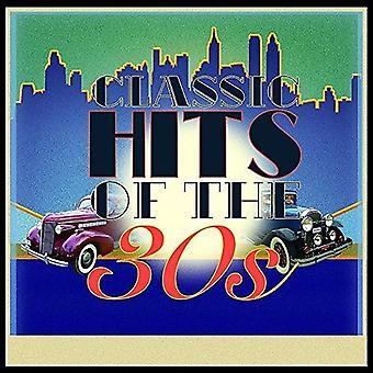 Classic Hits degli anni 30 - Classic Hits degli anni 30 [CD] USA importare
