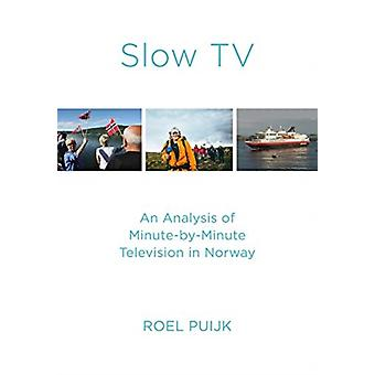Slow TV by Roel Puijk