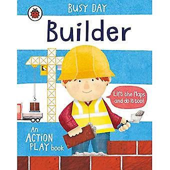 Busy Day: Builder: An action play book (Busy Day) [Board book]