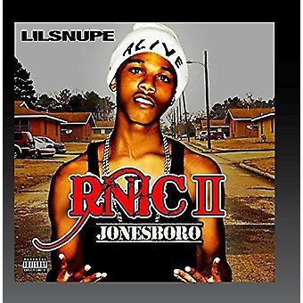Lil Snupe - import USA Jonesboro R.N.I.C. 2 [CD]