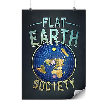 Matte or Glossy Poster with Flat Earth Society | Wellcoda | *y3550