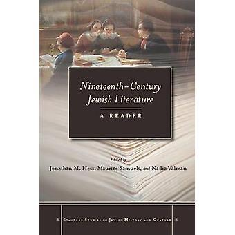Jüdische Literatur des neunzehnten Jahrhunderts - ein Leser von Jonathan M. Hess-