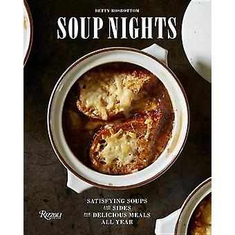 Soup Nights - Satisfying Soups and Sides for Delicious Meals All Year