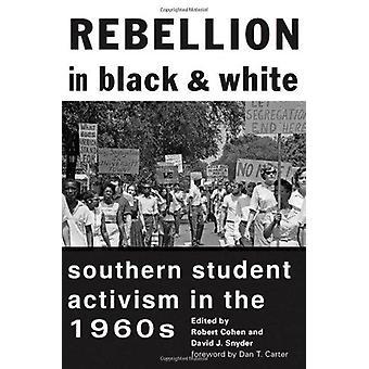 Aufstand in schwarz und weiß - südlichen Studentenaktivismus in den 1960er Jahren