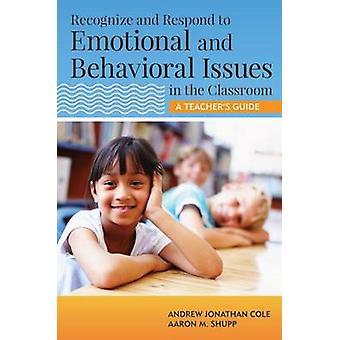 Herkennen en reageren op emotionele en gedragsmatige problemen in de klas