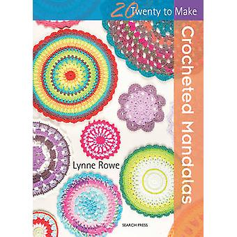 Mandalas crochetés par Lynne Rowe - livre 9781782214342
