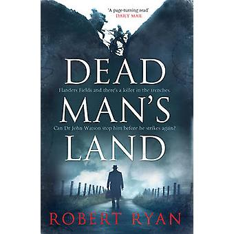 Dead Man's Land door Robert Ryan - 9781849839570 boek