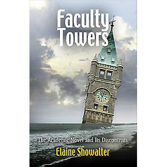 Fakultät für Türme - der akademische Roman und Unbehagen in der Kultur von Showalter-