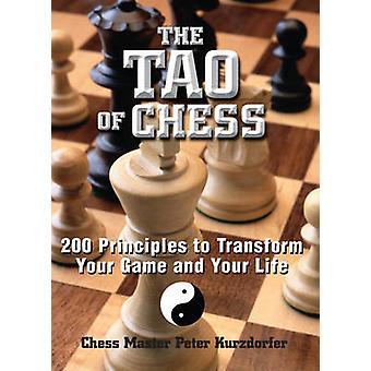 El Tao del ajedrez - 200 principios para transformar tu vida y tu juego