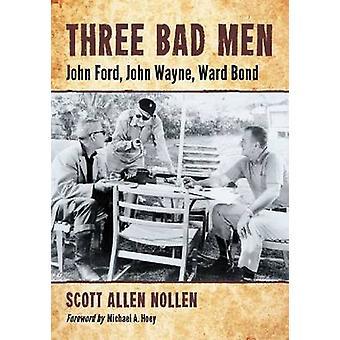 ثلاثة رجال سيئة--جون فورد-جون وين--بوند وارد من سكوت ألن نول